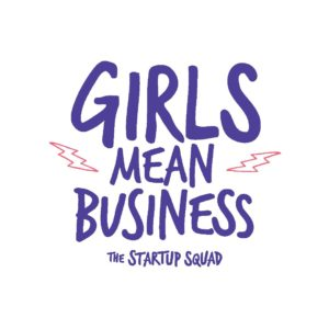 Girls Mean Business
