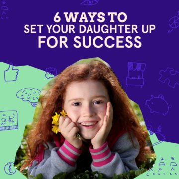 Help Kids Success - 6 Ways to Set Your Daughter Up for Success
